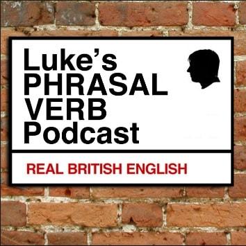 دانلود پادکست های Luke's a Phrasal Verb a Day