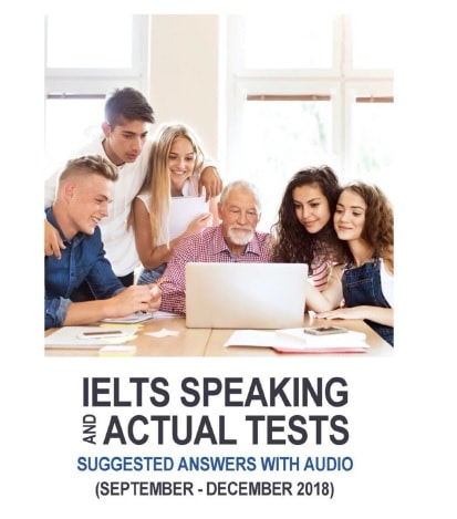 دانلود September - December 2018 IELTS Actual Test Speaking