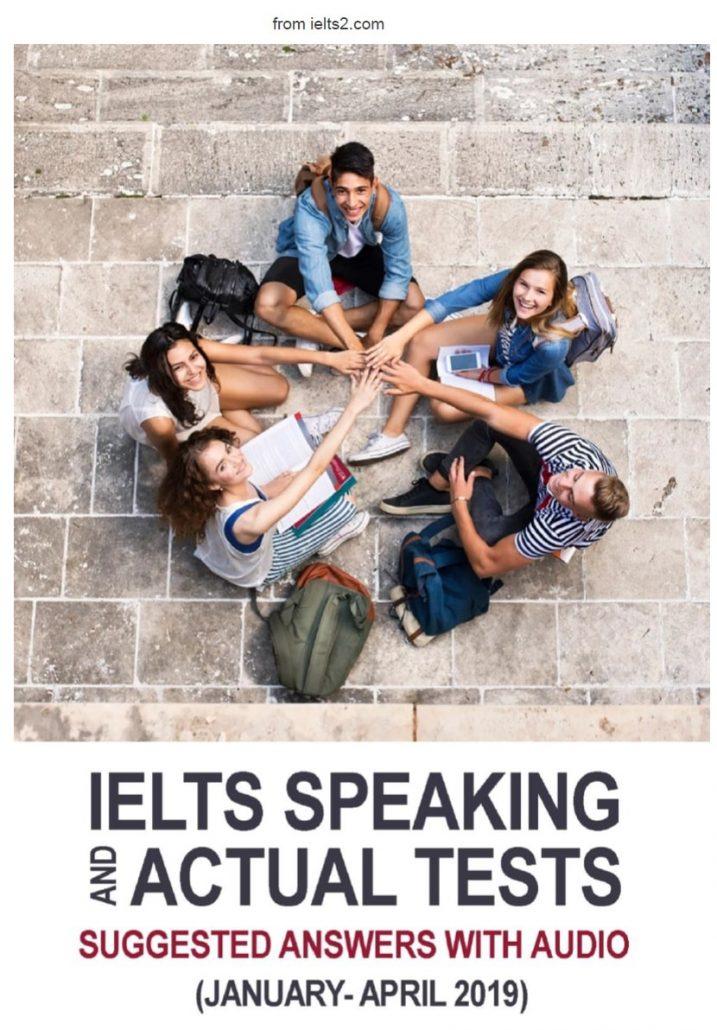 دانلود کتاب اکچوال اسپیکینگ IELTS Speaking Actual Tests January - April 2019