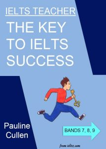 IELTS Teacher, The key to IELTS Success