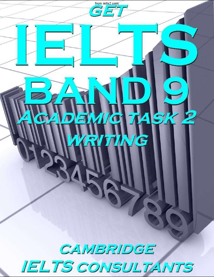 دانلود کتابGet IELTS Band 9 Academic Task 2 Writing