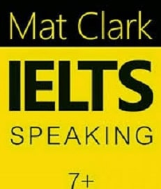 دانلود کتاب اسپیکینگ آیلتس مت کلارک (Mat Clark)